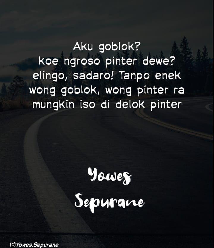 Yowes Sepurane Quotes Jowo Di Instagram Aku Bangga Dadi Wong