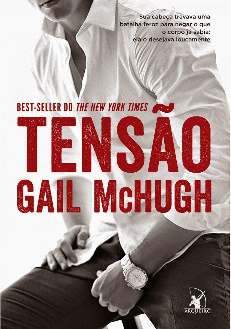"""Leia um trecho erótico de """"Tensão"""" de Gail McHugh"""