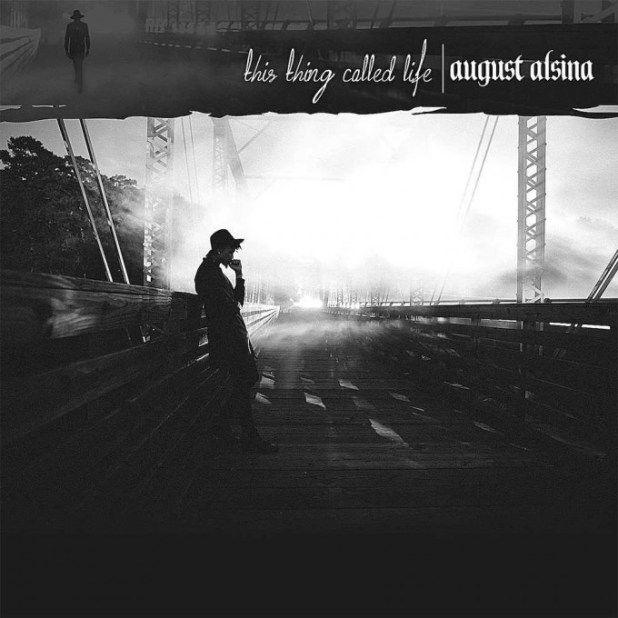 DOWNLOAD ALBUM: August Alsina  This Thing Called Life [LEAKED ALBUM]