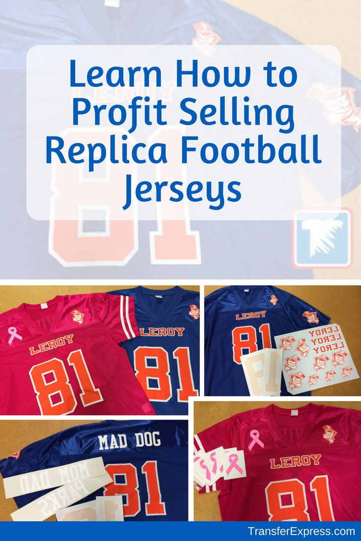 Learn How Your Custom Apparel Business Can Create Replica Football Jerseys For Profit TransferExpress