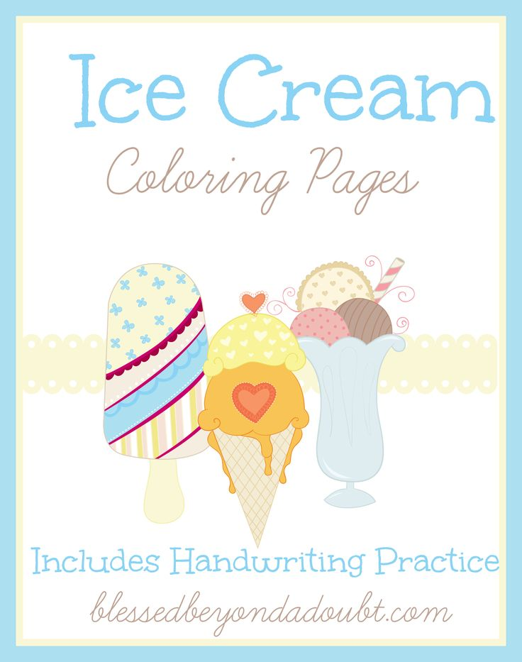 Ice Cream Themed Coloring Pages with Handwriting Practice! - http://www.blessedbeyondadoubt.com/ice-cream-themed-coloring-pages-handwriting-practice/
