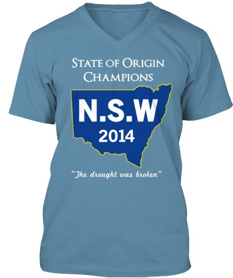 Cool tee shirt to commemorate NSW winning state of origin after 8 year drought