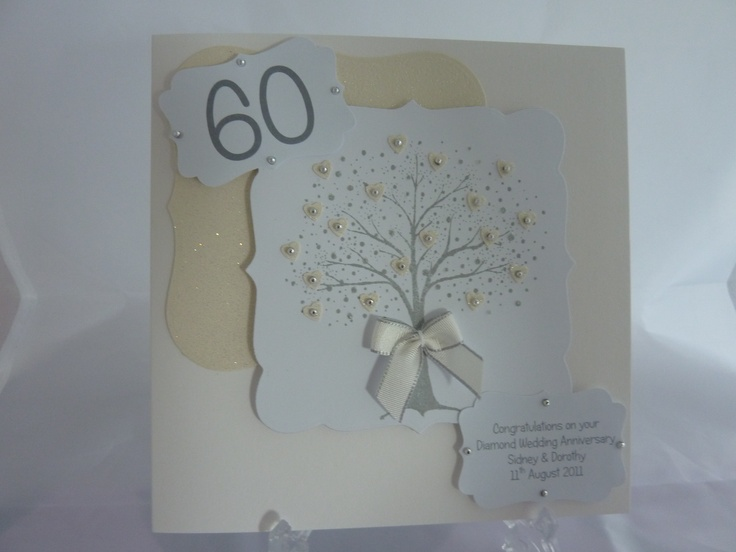 Diamond Wedding Anniversary card handmade by me !!