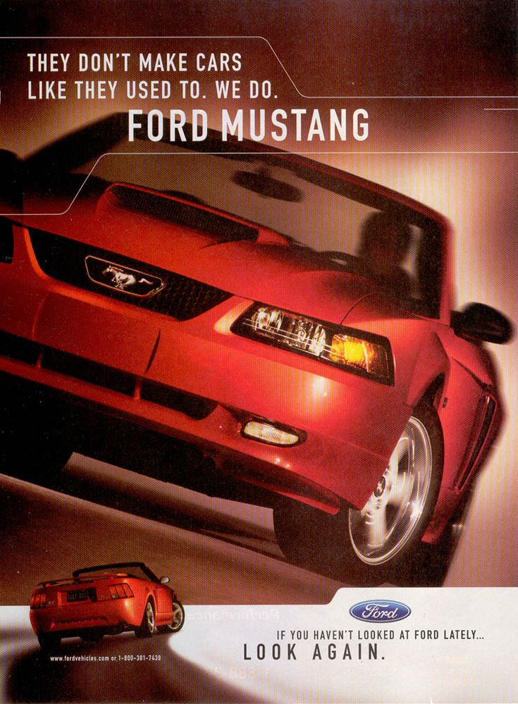 2003 Ford Mustang GT Ad: They Don't Make Cars Like They Used To. We Do. Ford Mustang.
