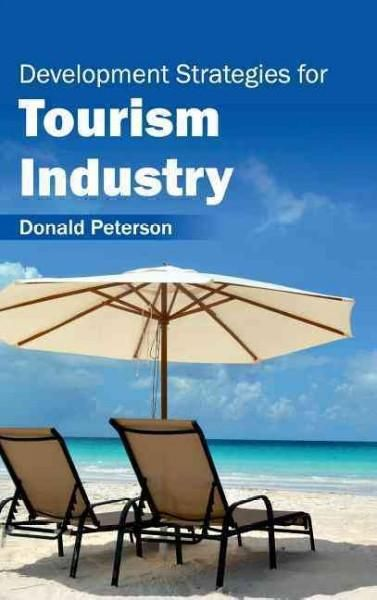 Development Strategies for Tourism Industry