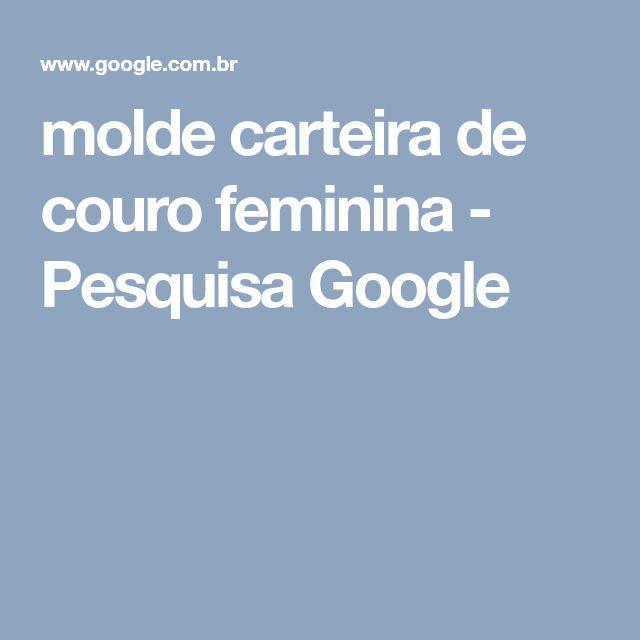molde carteira de couro feminina - Pesquisa Google