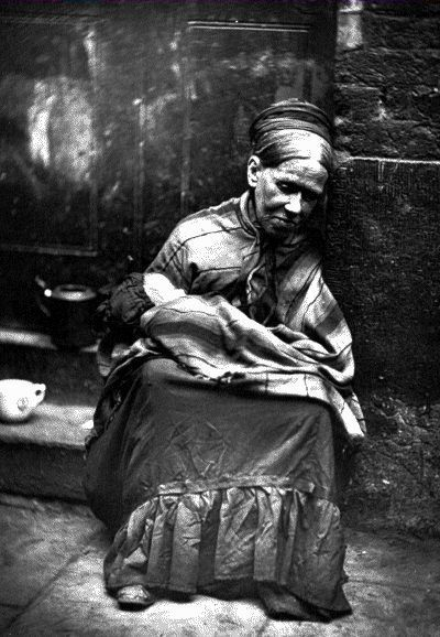 Destitute Woman and Baby, c.1876, London. This was a very common sight - no welfare then. It was either the street or the workhouse!