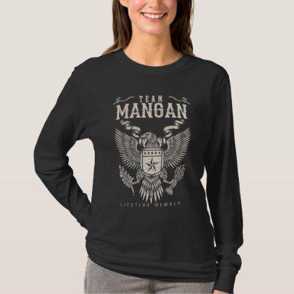 Team MANGAN Lifetime Member. Gift Birthday T-Shirt - birthday diy gift present custom ideas