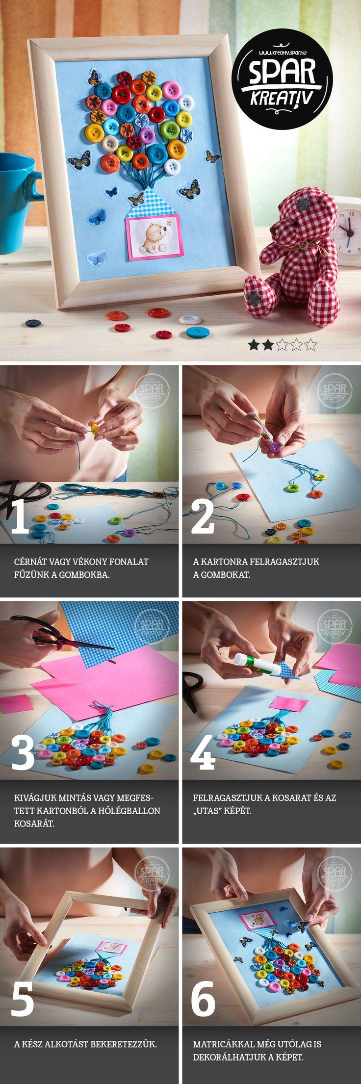 Gombos mese: A gyerekszobát dekorálhatjuk egy barátságos hőlégballonos képpel! De akár a gyerek valamelyik rajzát, akár egy meglévő kedves képet is továbbgondolhatunk számtalan mókás, színes gombbal – ezeken kívül nem is kell hozzá más, csak egy kartonpapír a képhez, egy keret, festék, ragasztó, madzag, textildarabkák, festék, ecset. A képet tetszés szerint kis matricákkal dekorálhatjuk a gyerekek segítségével.