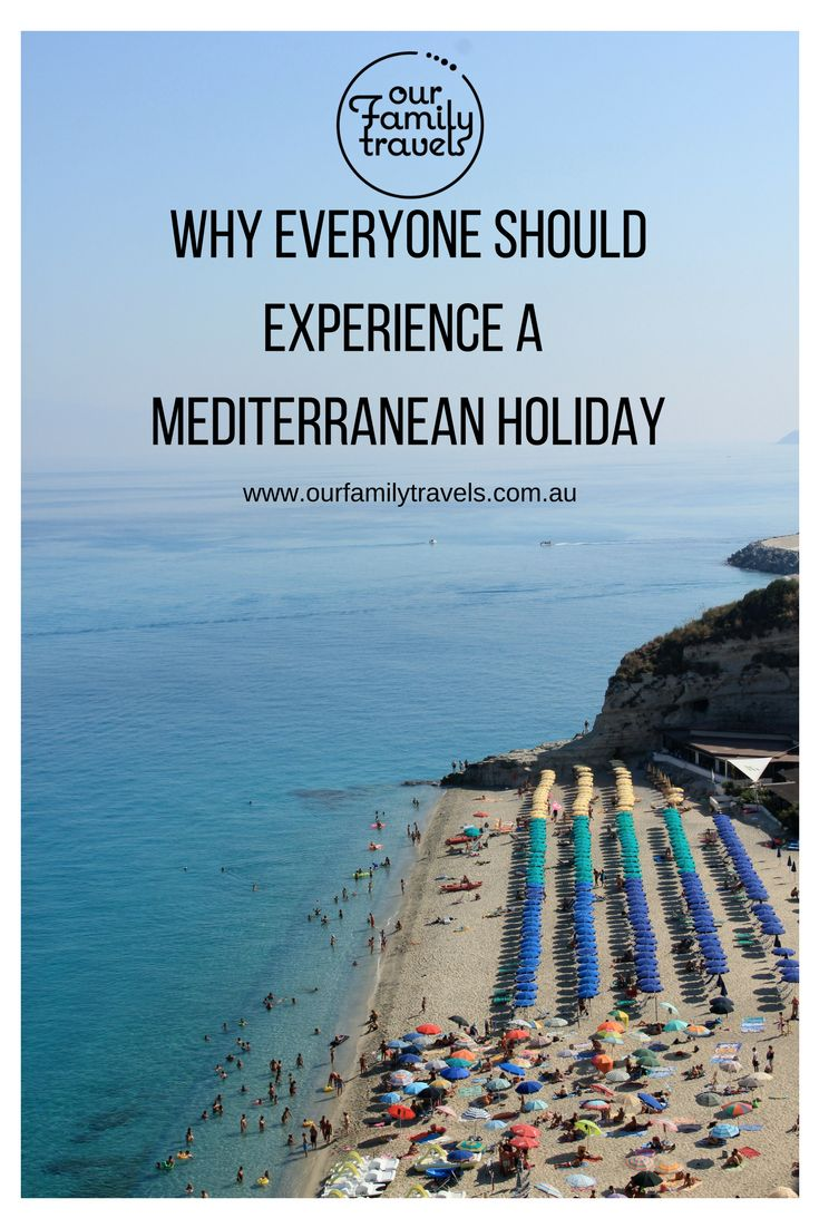 why everyone should experience a Mediterranean summer