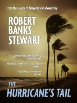 The Hurricanes Tail By Robert Banks Stewart - Few writers can be more up to the challenge of creating dramatic scenes and action than Robert Banks Stewart, inventor of memorable television characters like Eddie Shoestring and Jim Bergerac . He does it again, this time in book form, with his daring new detective, Harper Buchanan, in a gripping, racy thriller that takes the reader on a journey from London and Paris to the exotic, yet dangerous background of certain Caribbean islands.