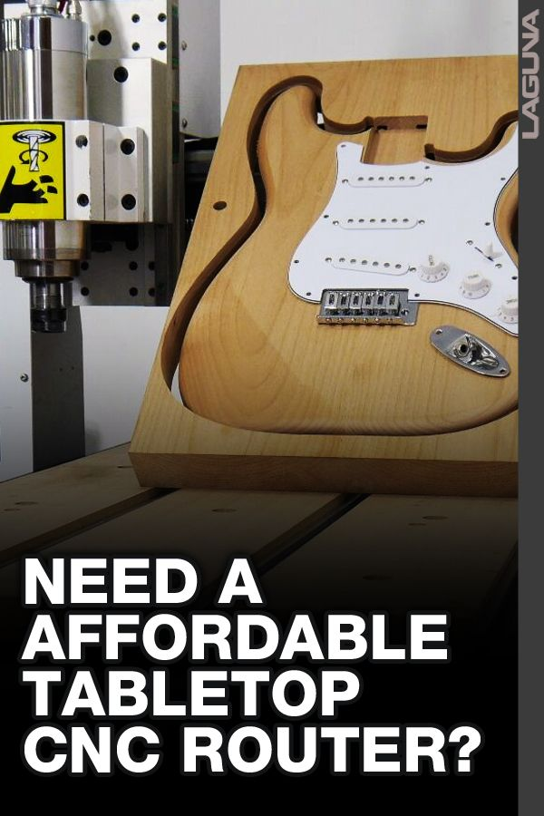 Need an Affordable Tabletop CNC Router? Sign Up Today