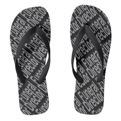 #Funeral Director Extraordinaire Flip Flops - #womens #shoes #womensshoes #custom #cool