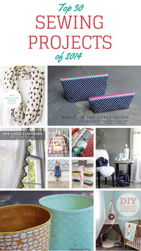 Top 30 Sewing Projects of 2014. Collection of sewing projects that you can make. Full of sewing inspiration and tutorials.