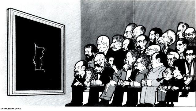 """João Abel Manta, Título: """"Un problema difícil"""" , Publicado en O Jornal de Lisboa en 1975. Quizás sea una de las viñetas más conocidas del autor.  Un grupo de notables pensadores y revolucionarios observan el """"problema"""" (Portugal) tratando de resolverlo. Aparecen representados entre otros: Marx, Lenin, Stalin, Trotsky, Engels, Bakunin, Sartre, Mao, Fidel Castro, Che Guevara, Gramsci, Hồ Chí Minh, Rosa Luxemburgo, Hegel, Álbaro Cunhal, Gandhi y otros."""