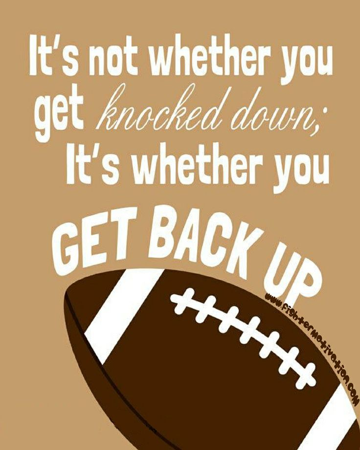 Get Back Up Quotes: It's Not Whether You Get Knocked Down; It's Whether You