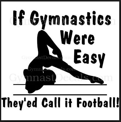 Once upon a time, you were a highly competitive gymnast. It was your life. You might not have even been that good in gymnast terms, but in other people terms, you were amazing (because you said yes...