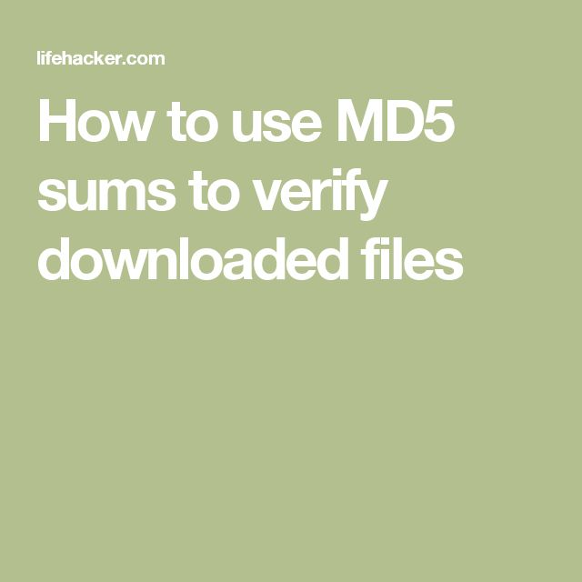 How to use MD5 sums to verify downloaded files