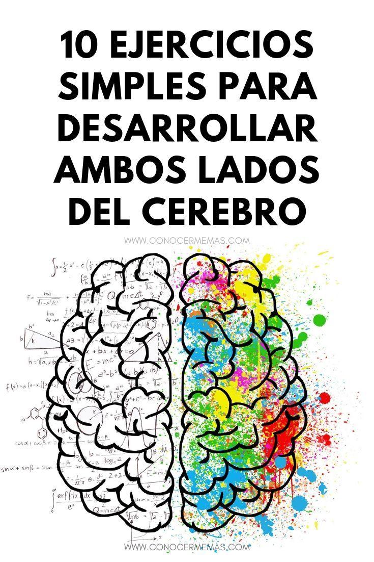 10 Ejercicios Simples Para Desarrollar Ambos Lados Del Cerebro Mente Autoayuda Psicologia Inspiracion Social Emotional Learning Emotions Social Emotional