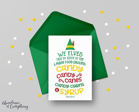 Elf the Movie - We Elves try to stick to the four main food groups - Digital Greeting Card, Printable, Christmas Card, Digital Card, Holiday