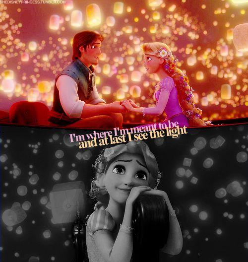 """""""I'm where I'm meant to be and at last I see the light."""""""