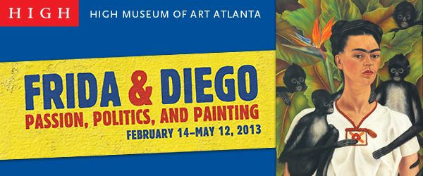 Frida Kahlo and Diego Rivera Exhibit at the High Museum
