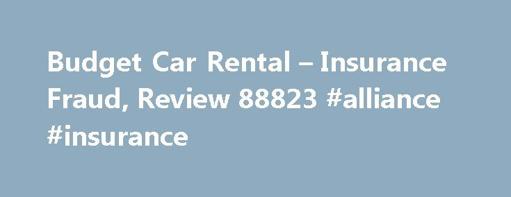 """Budget Car Rental – Insurance Fraud, Review 88823 #alliance #insurance http://insurance.remmont.com/budget-car-rental-insurance-fraud-review-88823-alliance-insurance/  #budget car insurance # Insurance Fraud The budget sales rep asked me while renting the car if I wanted insurance. I said I was declining insurance. The sales lady said, """"If you are declining insurance, initial here in the highlighted area"""". The area she highlighted was to accept the insurance. I initialed in the highlighted…"""