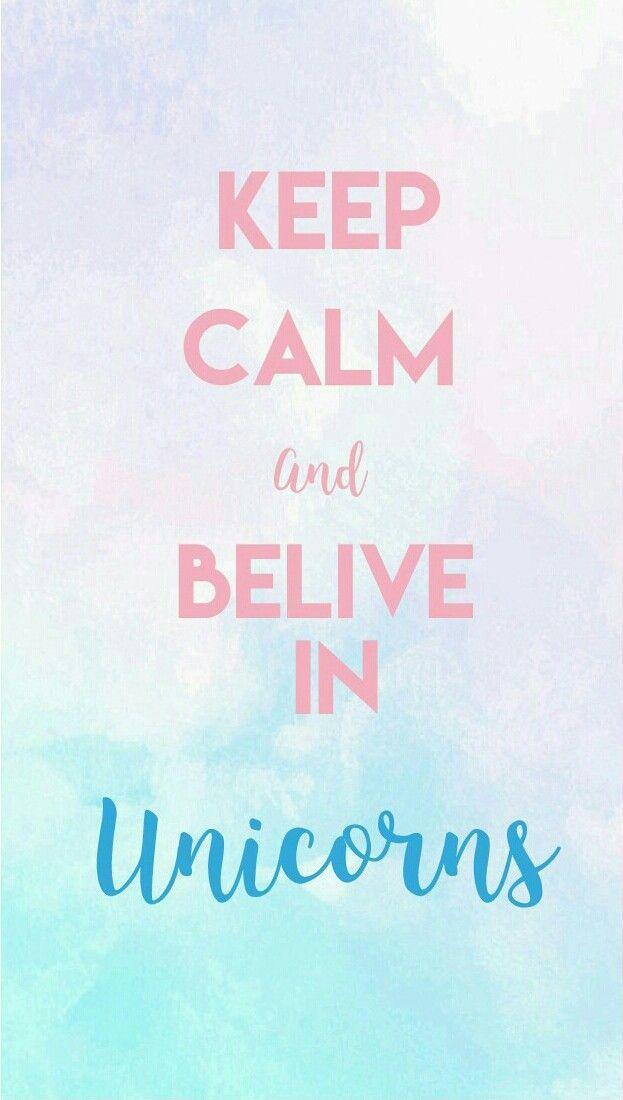 Keep Calm and belive in unicorns Phone wallpaper  #unicorn