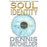 Soul Identity (Kindle Edition)By Dennis Batchelder