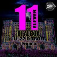 11 - 22 D.Troit Project - Dj Alexia by Zero Db Digital on SoundCloud
