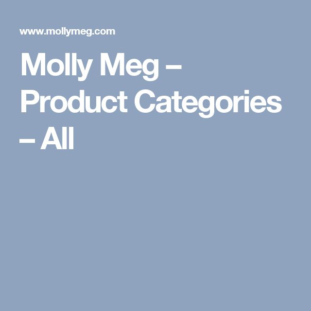 Molly Meg – Product Categories – All