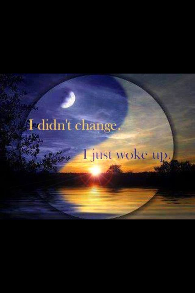 I DIDN'T CHANGE   JUST WOKE UP