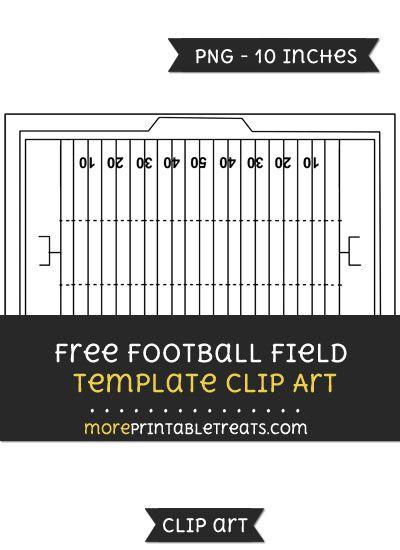 Free Football Field Template Clipart Clipart Files Pinterest