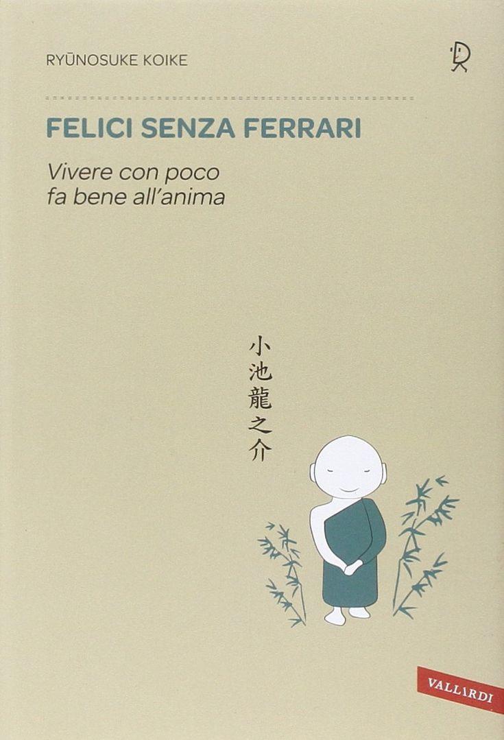 Felici senza Ferrari | Ryūnosuke Koike,