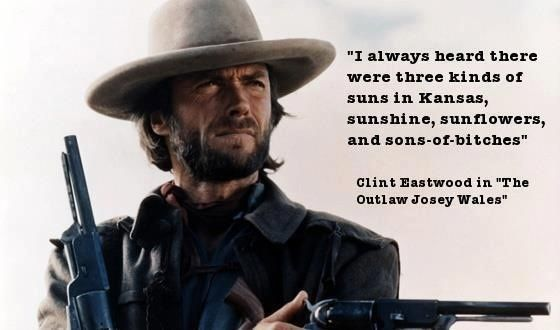 quote thing: The Outlaw Josey Wales