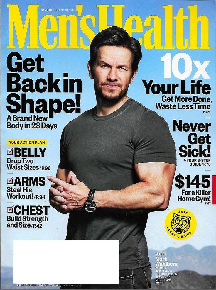 Men's Health Magazine January February 2018 MARK WALBURG, Never Get Sick Guide
