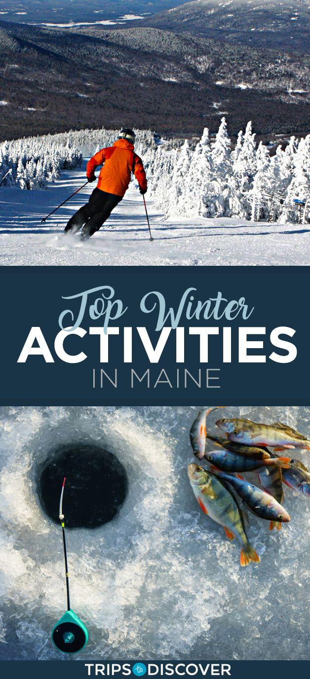Top 8 Winter Activities In Maine Tripstodiscover Maine Travel Winter Travel Destinations Maine Vacation