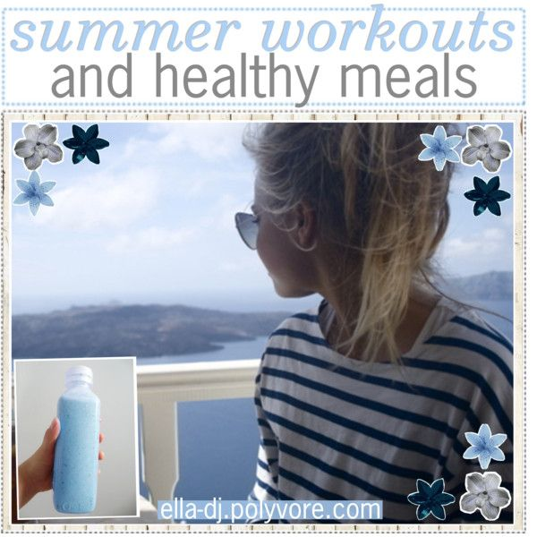 summer workouts and healthy meals