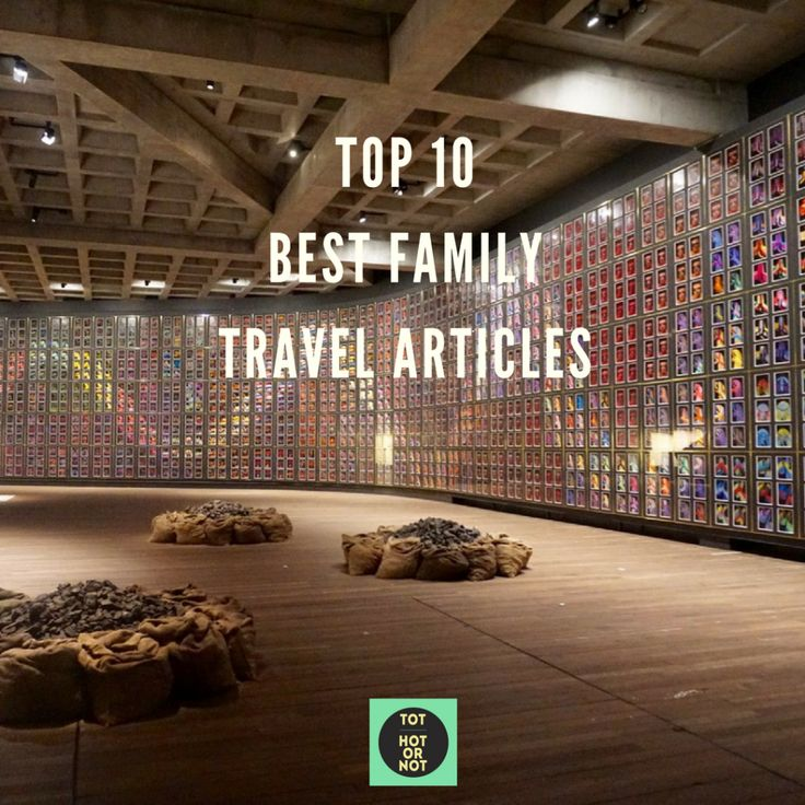 The HOT List: Top 10 Family Travel Links on the Web - January 2017 http://tothotornot.com/2017/01/family-travel-links-january-2017/