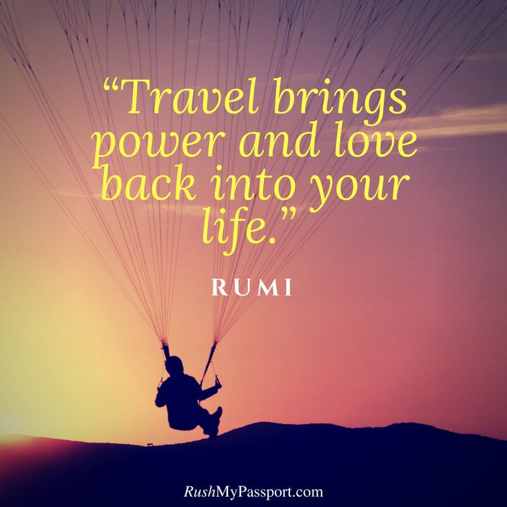 #Travel brings power and love back into your life. _ Rumi #quotes #travelquotes #inspiration