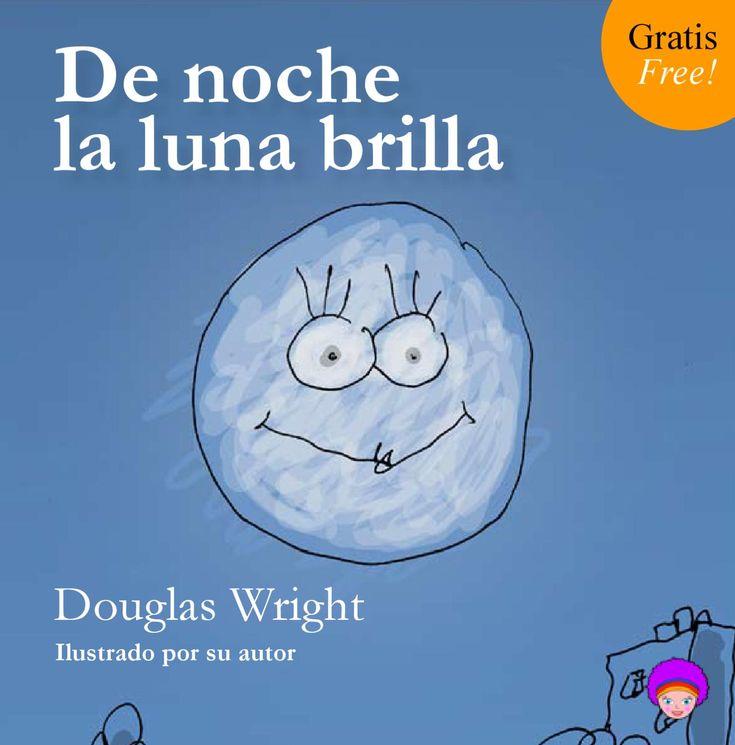 De noche la luna brilla Una poesía dedicada a la hermosa luna que brilla de noche, como ninguna. Más cuentos, canciones y recursos infantiles en www.amapolita.com