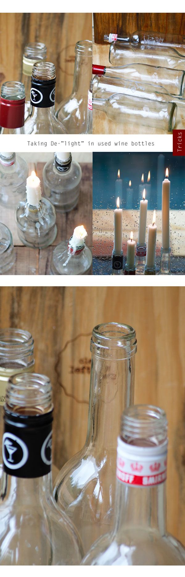 Giving used wine bottles a reason to shine!