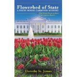 Flowerbed of State (A White House Gardener Mystery) (Mass Market Paperback)By Dorothy McFalls