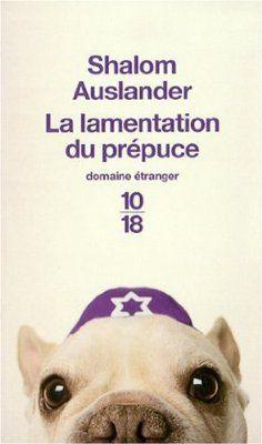La lamentation du prépuce:Amazon.fr:Livres