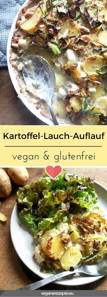 Leckerer Kartoffel-Lauch-Auflauf als Beilage, oder Hauptgericht. #vegan #glutenfrei #rezept #kartoffel #lauch #auflauf #gratin