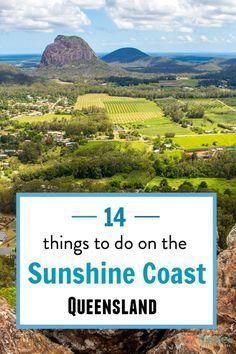 14 Things to Do on The Sunshine Coast (non coastal)