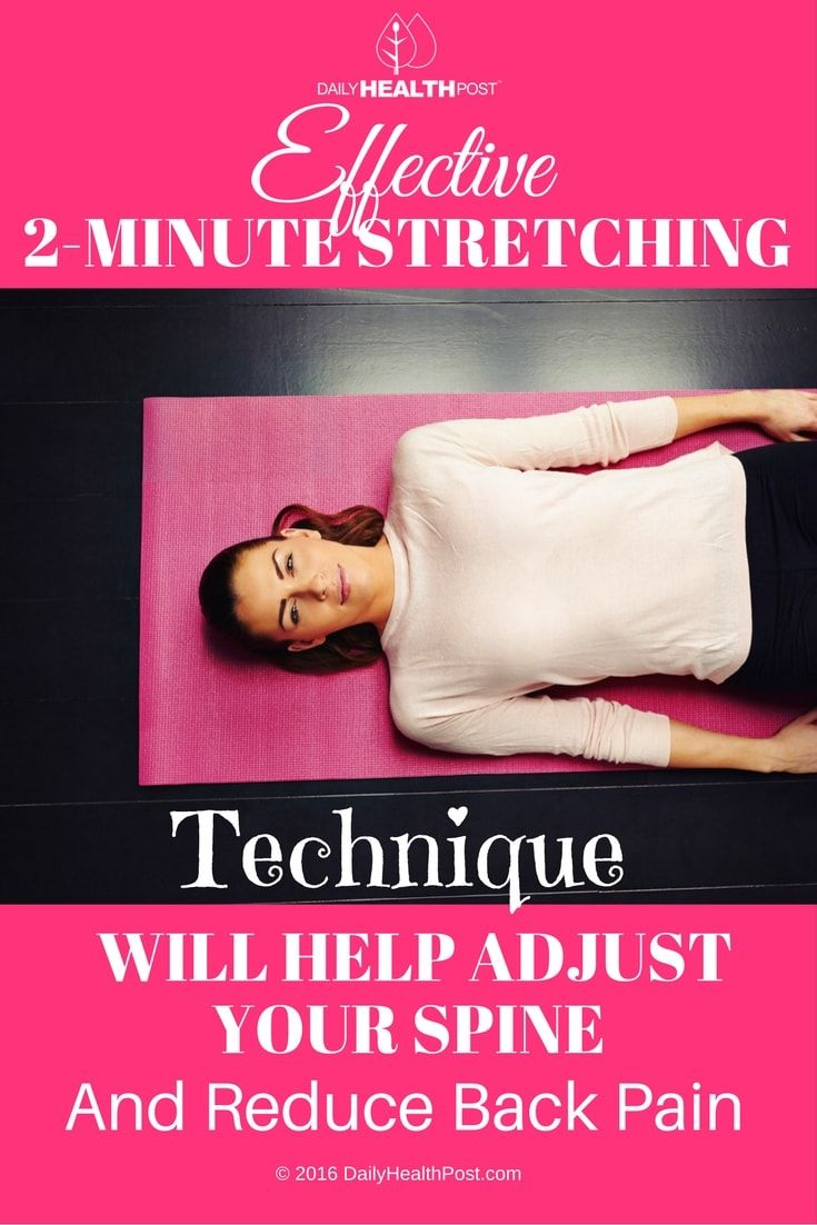 Effective 2-Minute Stretching Technique Will Help Adjust Your Spine And Reduce Back Pain via @dailyhealthpost