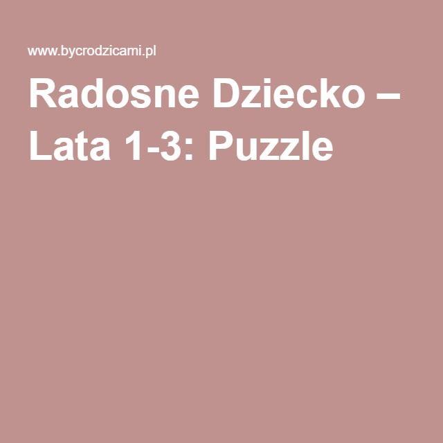 Radosne Dziecko – Lata 1-3: Puzzle