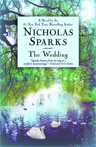 Nicholas Sparks - The Wedding is the notebook after math, or so alternative ending. Very good book!