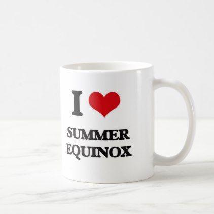I love Summer Equinox Coffee Mug - autumn gifts templates diy customize